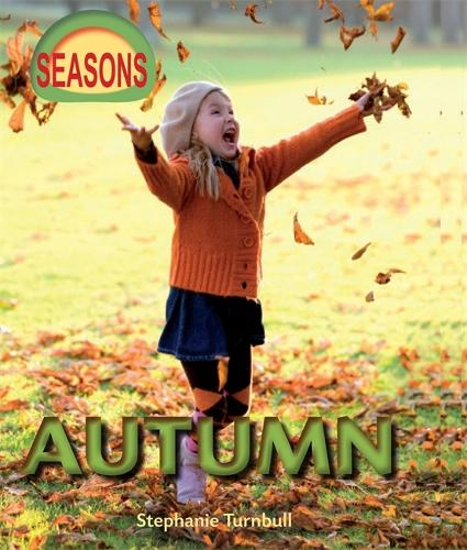 Seasons: Autumn - Seasons (Paperback)