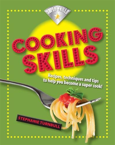 Superskills: Cooking Skills - Superskills (Paperback)