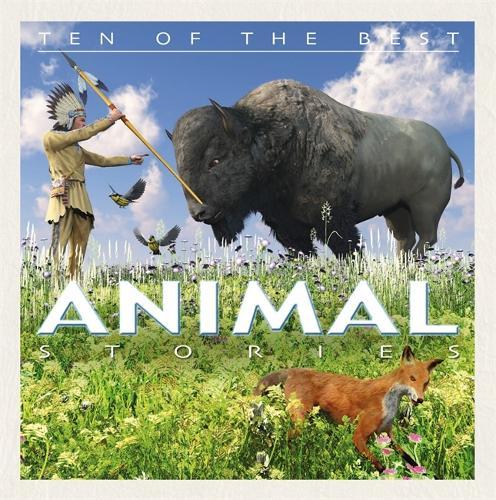 Animal Stories - Ten of the Best Myths (Hardback)