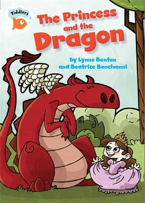 The Princess and the Dragon - Tiddlers 22 (Hardback)