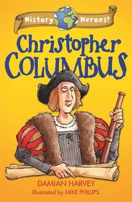 History Heroes: Christopher Columbus - History Heroes 1 (Hardback)