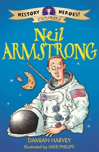 History Heroes: Neil Armstrong - History Heroes (Paperback)
