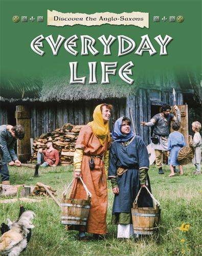 Discover the Celts and the Iron Age: Everyday Life - Discover the Celts and the Iron Age (Paperback)