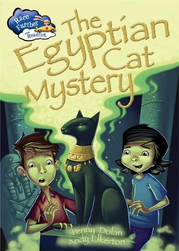 Race Further with Reading: The Egyptian Cat Mystery - Race Further with Reading (Hardback)
