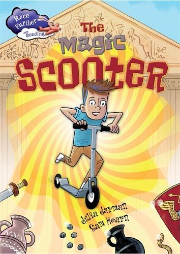 Race Further with Reading: The Magic Scooter - Race Further with Reading (Paperback)