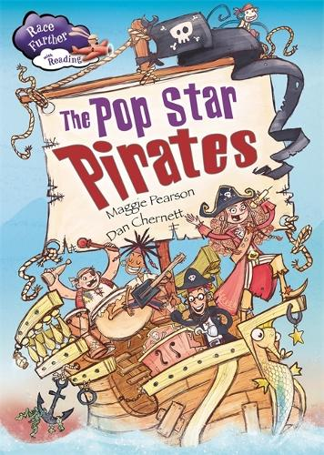 Race Further with Reading: The Pop Star Pirates - Race Further with Reading (Paperback)