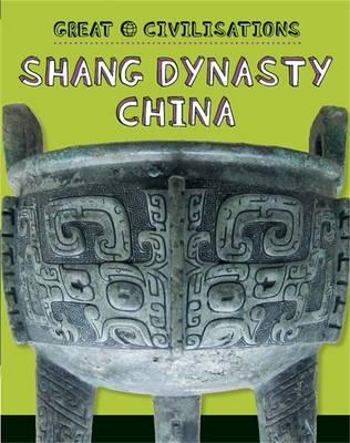 Shang Dynasty China (Hardback)