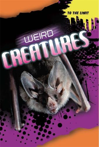 To The Limit: Weird Creatures - To The Limit (Hardback)