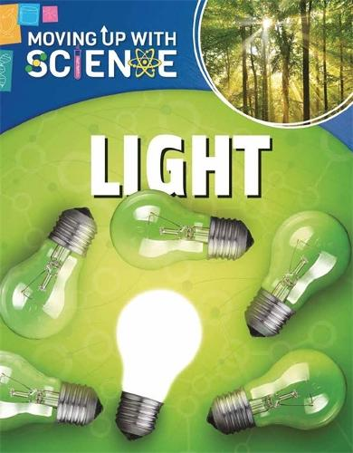 Moving up with Science: Light - Moving up with Science (Paperback)
