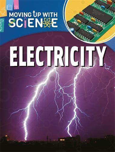 Moving up with Science: Electricity - Moving up with Science (Paperback)