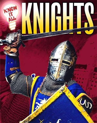 Know It All: Knights - Know It All (Paperback)