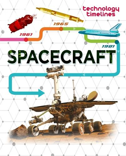 Technology Timelines: Spacecraft - Technology Timelines (Paperback)