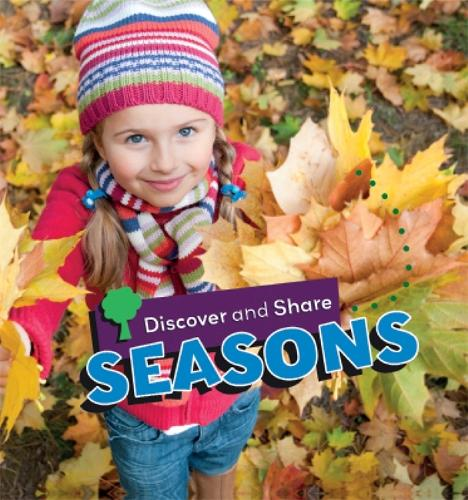 Discover and Share: Seasons - Discover and Share (Paperback)