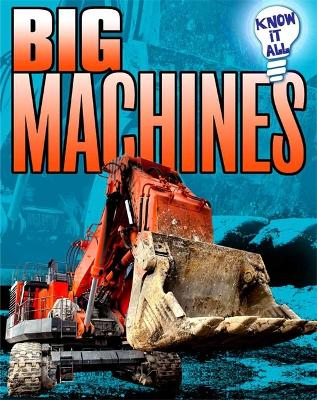 Know It All: Big Machines - Know It All (Paperback)