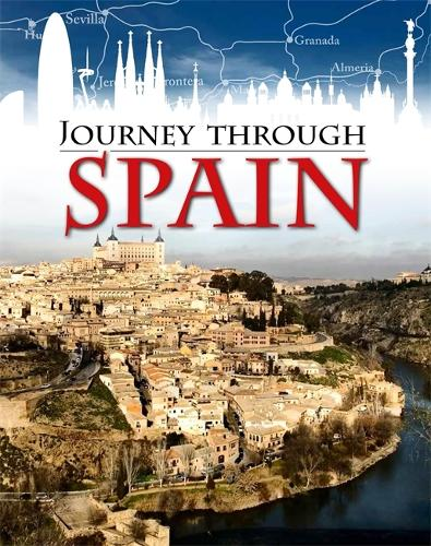 Journey Through: Spain - Journey Through (Paperback)