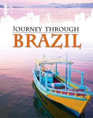 Journey Through: Brazil - Journey Through (Paperback)