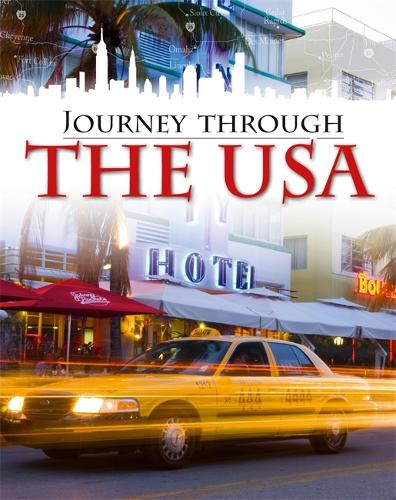 Journey Through: The USA - Journey Through (Hardback)