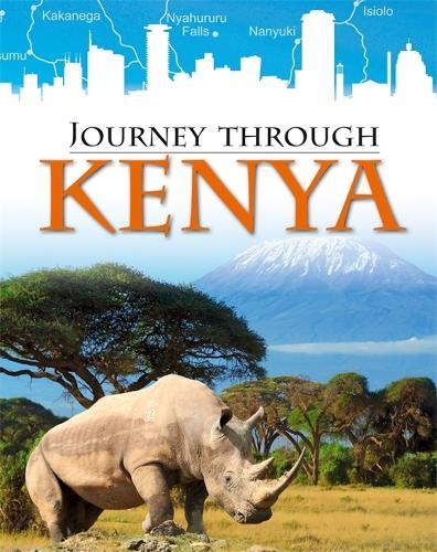 Journey Through: Kenya - Journey Through (Hardback)