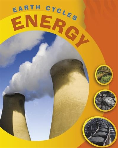 Earth Cycles: Energy - Earth Cycles (Paperback)