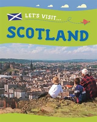 Scotland - Let's Visit 2 (Hardback)