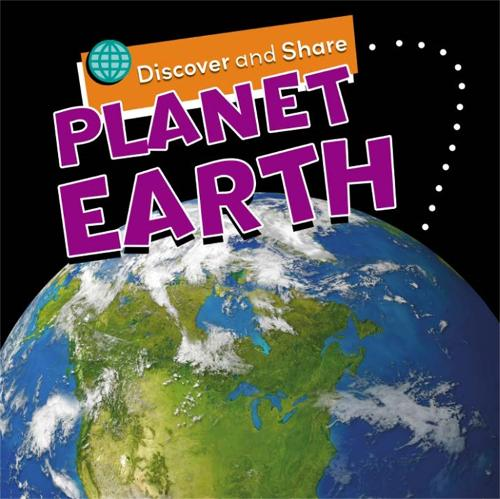Planet Earth - Discover and Share (Hardback)