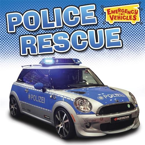 Emergency Vehicles: Police Rescue - Emergency Vehicles (Paperback)