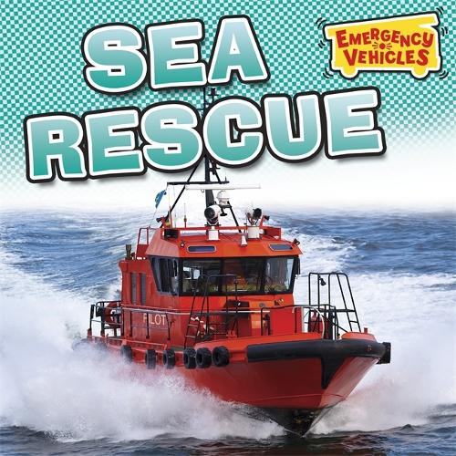 Emergency Vehicles: Sea Rescue - Emergency Vehicles (Paperback)