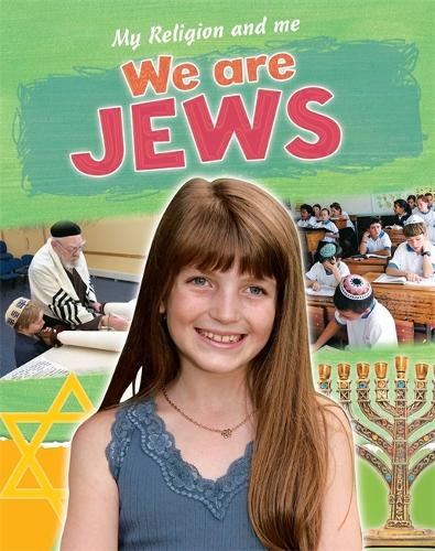 My Religion and Me: We are Jews - My Religion and Me (Paperback)