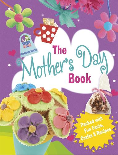 The Mother's Day Book (Hardback)