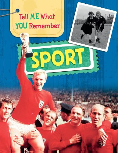 Tell Me What You Remember: Sport - Tell Me What You Remember (Hardback)