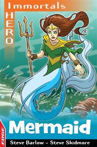 EDGE: I HERO: Immortals: Mermaid - Edge - I Hero Immortals (Paperback)