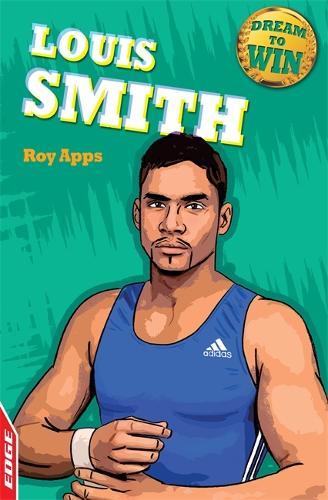 EDGE: Dream to Win: Louis Smith - EDGE: Dream to Win (Paperback)