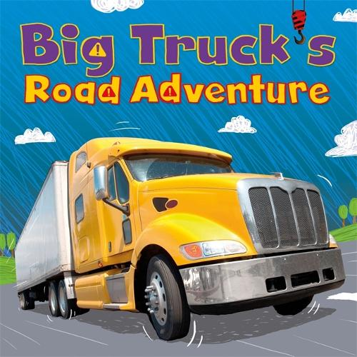Digger and Friends: Big Truck's Road Adventure - Digger and Friends (Paperback)