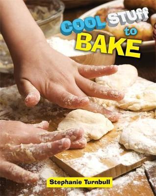Cool Stuff to Bake - Cool Stuff (Hardback)