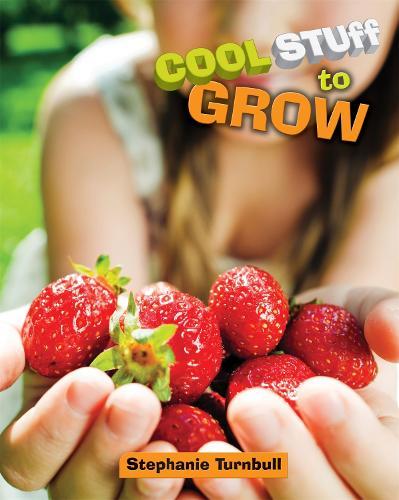 Cool Stuff to Grow - Cool Stuff (Hardback)