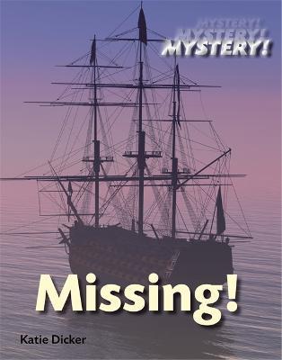 Mystery!: Missing! - Mystery! (Hardback)