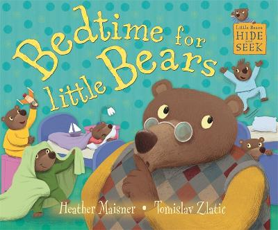 Little Bears Hide and Seek: Bedtime for Little Bears - Little Bears Hide and Seek (Hardback)