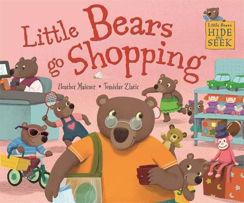 Little Bears Hide and Seek: Little Bears go Shopping - Little Bears Hide and Seek (Hardback)
