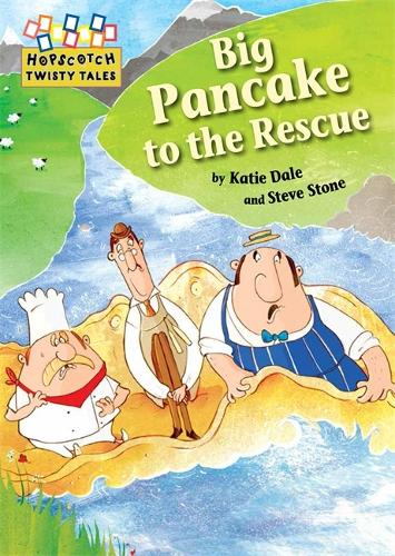 Hopscotch Twisty Tales: Big Pancake to the Rescue - Hopscotch: Twisty Tales (Paperback)