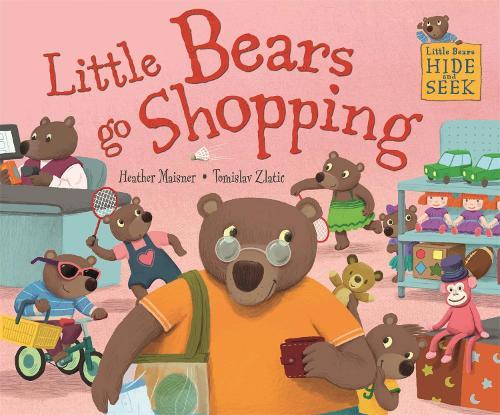 Little Bears Hide and Seek: Little Bears go Shopping - Little Bears Hide and Seek (Paperback)
