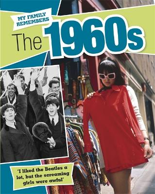 My Family Remembers The 1960s - My Family Remembers (Paperback)