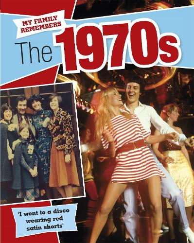 My Family Remembers The 1970s - My Family Remembers (Paperback)