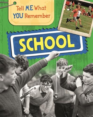 Tell Me What You Remember: School - Tell Me What You Remember (Paperback)