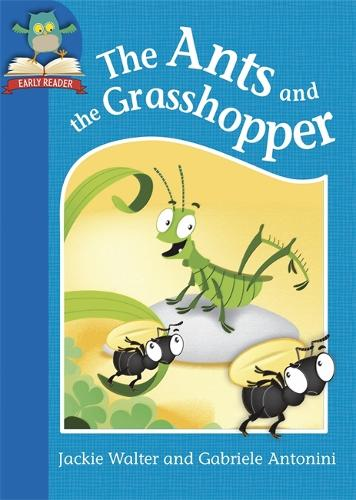 Must Know Stories: Level 1: The Ants and the Grasshopper - Must Know Stories: Level 1 (Paperback)