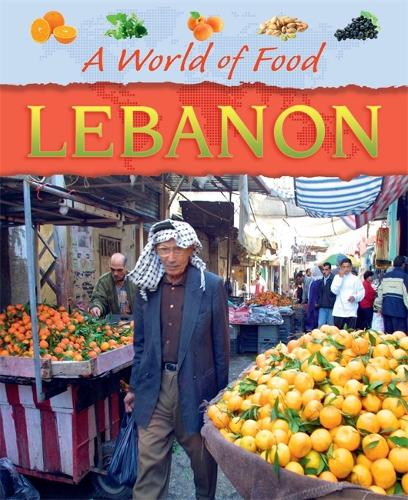 A World of Food: Lebanon - A World of Food (Paperback)