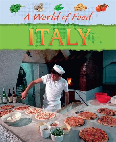 A World of Food: Italy - A World of Food (Paperback)