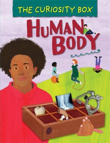 The Curiosity Box: Human Body - The Curiosity Box (Hardback)