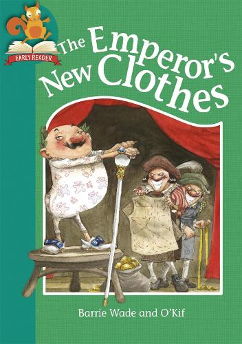 Must Know Stories: Level 2: The Emperor's New Clothes - Must Know Stories: Level 2 (Hardback)