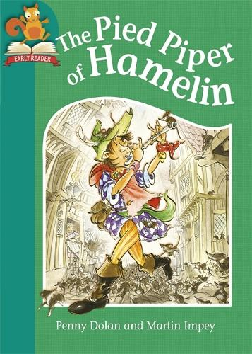 Must Know Stories: Level 2: The Pied Piper of Hamelin - Must Know Stories: Level 2 (Hardback)