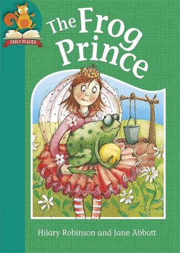 Must Know Stories: Level 2: The Frog Prince - Must Know Stories: Level 2 (Hardback)